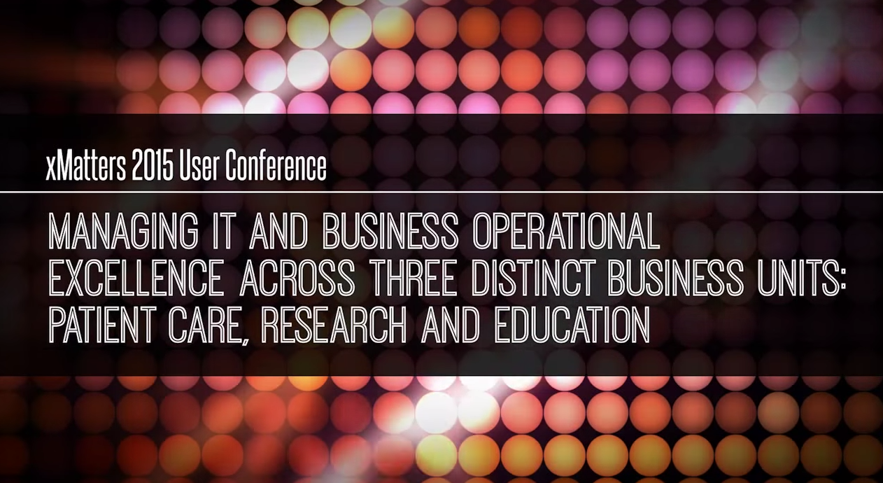 Vanderbilt University – Managing IT and Business Operational Excellence Across 3 Units: Patient Care, Research & Education