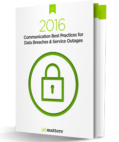 Communication Best Practices for Data Breaches & Service Outages