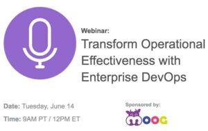 Transform Operational Effectiveness with Enterprise DevOps