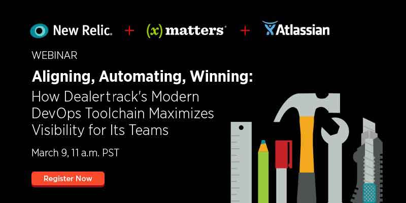Live Webinar: How Dealertrack's modern DevOps toolchain maximizes visibility for its teams