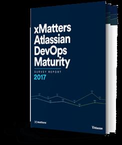 xMatters & Atlassian: 2017 DevOps Maturity Survey Report